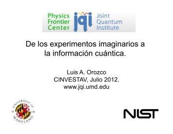 De los experimentos imaginarios a la información cuántica.