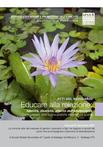 Educare alla relazione: - Azienda ULSS 8