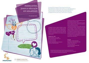 Adolescentes, jovens e educação em sexualidade - Promundo
