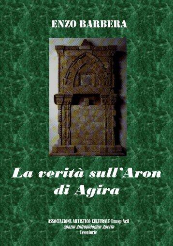 La vera storia dell'Aron di Agira -479kb - Agyrion