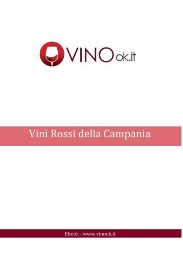 scarica subito il nostro ebook : Vini rossi della Campania - Vino