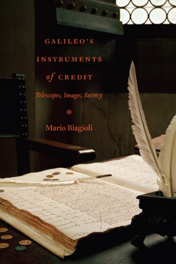 Galileo's Instruments of Credit - Center for Science and Innovation ...