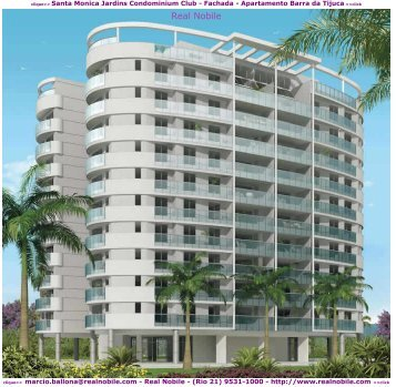 Apartamentos na planta Barra da Tijuca Santa Monica Jardins Real Nobile