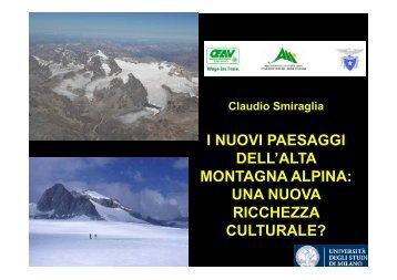i nuovi paesaggi i nuovi paesaggi dell'alta montagna alpina ...