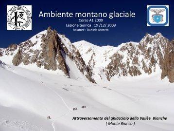 002 Ambiente montano glaciale – prima parte - Scuola Sibilla