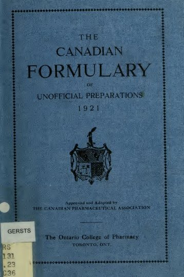 The Canadian formulary of unofficial preparations - University of ...
