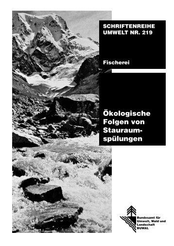 Ökologische Folgen von Stauraum- spülungen - Bafu