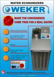 MAKE THE CONVENIENCE COME TRUE FOR A REAL ... - Weker Srl