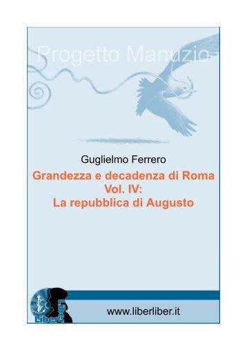 Grandezza e decadenza di Roma Vol. IV: La repubblica ... - Liber Liber