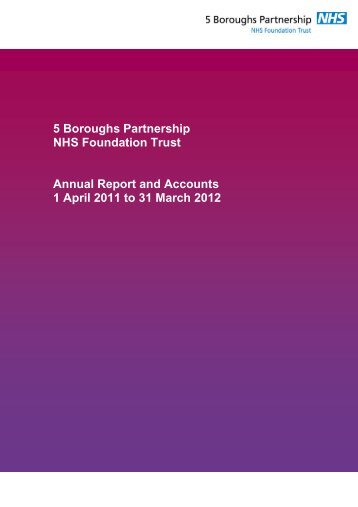 5 Boroughs Partnership NHS Foundation Trust Annual ... - Monitor