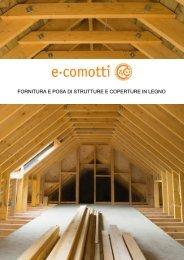 fornitura e posa di strutture e coperture in legno - E COMOTTI
