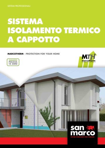 SISTEMA ISOLAMENTO TERMICO A CAPPOTTO - San Marco Group