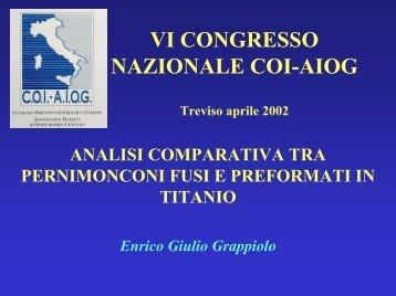 Grappiolo Dr. Enrico Giulio Analisi Comparativa fra Perni Monconi ...