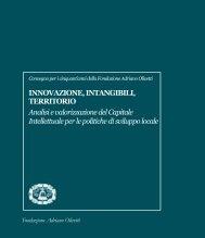 Innovazione, intangibili, territorio.qxp - Fondazione Adriano Olivetti