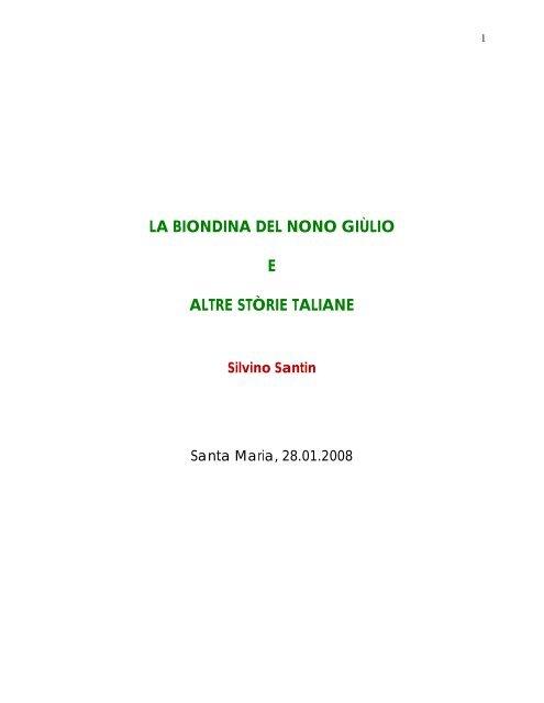 LA BIONDINA DEL NONO GIÙLIO E ALTRE STÒRIE TALIANE