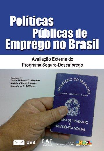 Projeto Políticas Públicas de Emprego no Brasil.indd - Marca do ...