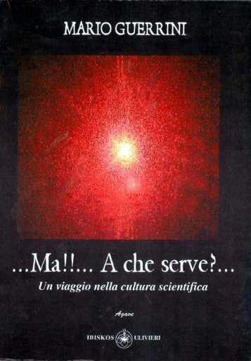 Ma!!...a che serve? - mario guerrini