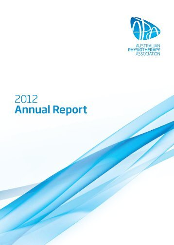 2012 Annual Report - Australian Physiotherapy Association
