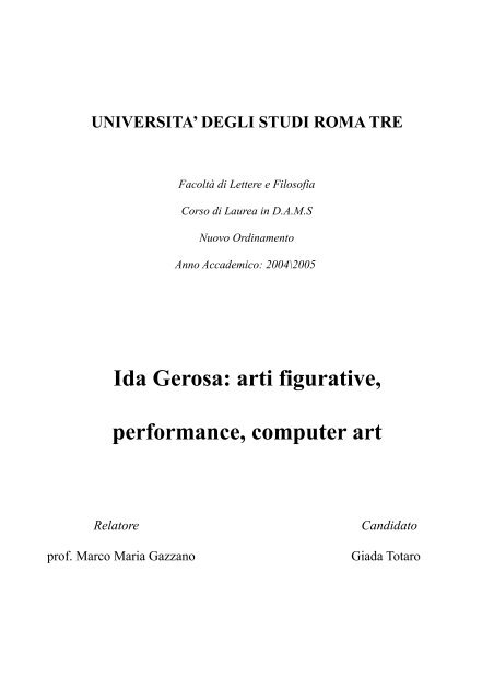 Ida Gerosa: arti figurative, performance, computer art - MC-link