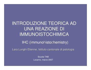 introduzione teorica ad una reazione di immunoistochimica