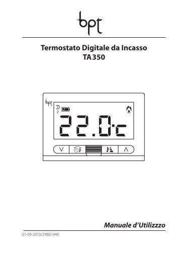 Libretto istruzioni ta 350 ita bpt for Bpt termostato istruzioni
