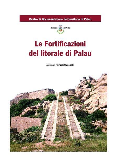Le Fortificazioni del litorale di Palau - Palau Turismo