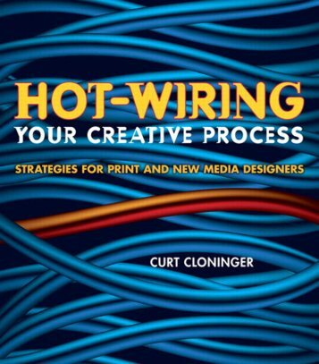 Hot-Wiring Your Creative Process: Strategies for print and ... - Lab404