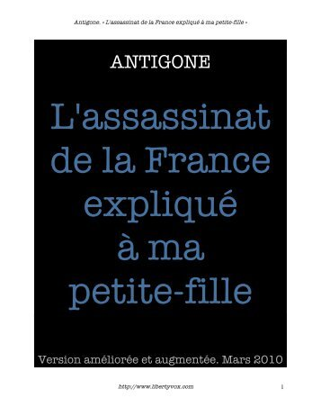 Antigone. « L'assassinat de la France - LibertyVox