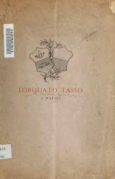 Torquato Tasso a Napoli, contributo di onoranze e di memorie ...