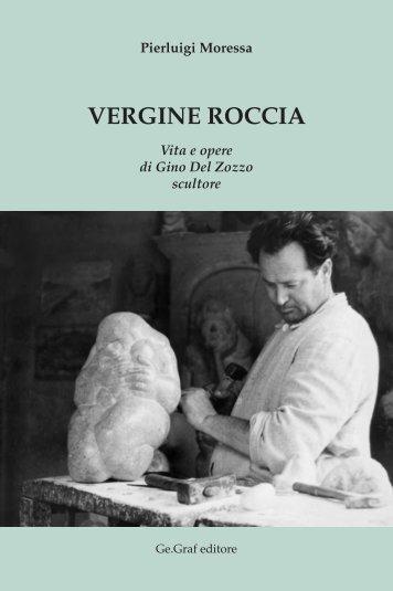 """Scarica il libro """"VERGINE ROCCIA"""" - Gino Del Zozzo - Scultore"""