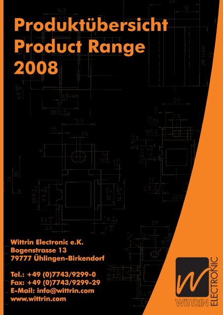 Produktübersicht Product Range 2008 - Wittrin Electronic