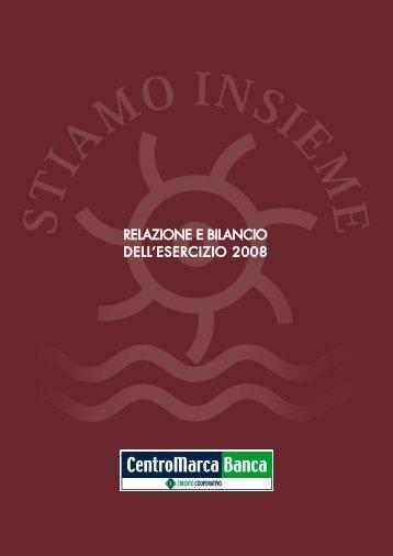 Bilancio sociale e di missione 2008 - CentroMarca Banca