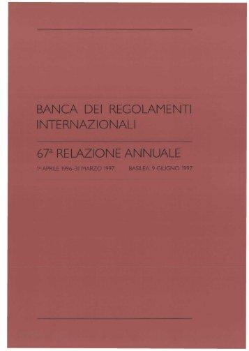 67a Relazione annuale della BRI - 1997 - Bank for International ...