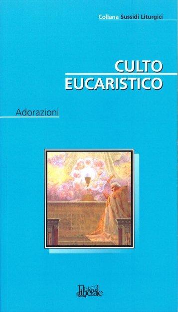 L'AdorAzIone eucArIstIcA - Webdiocesi
