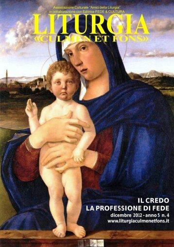 Dicembre 2012 - Anno 5 - n. 4 - Liturgia Culmen et Fons