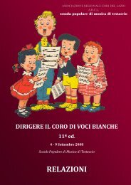dirigere il coro di voci bianche - Associazione Regionale Cori del ...