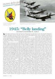 Belly landing - Museo della Seconda Guerra Mondiale del fiume Po ...