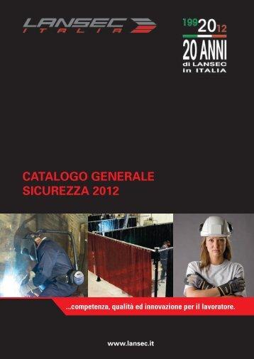 CATALOGO GENERALE SICUREZZA 2012 - Lansec Italia