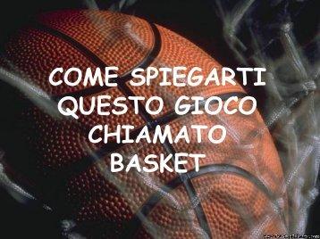 COMO EXPLICARTE ESTE JUEGO LLAMADO ... - Basket Pegli