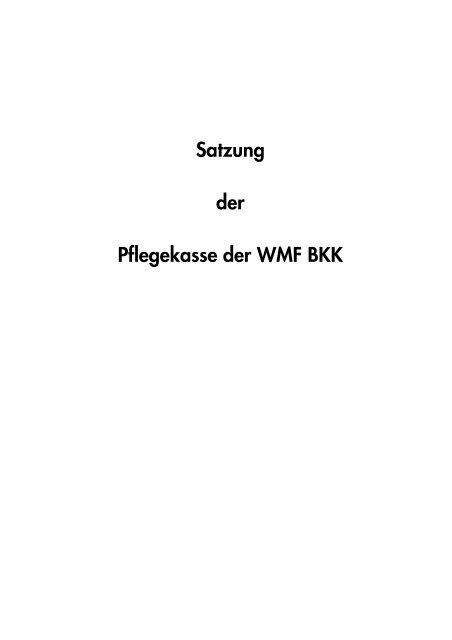 Satzung der Pflegekasse der WMF BKK