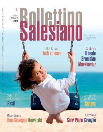 Scarica il BS in formato PDF - il bollettino salesiano - Don Bosco nel ...