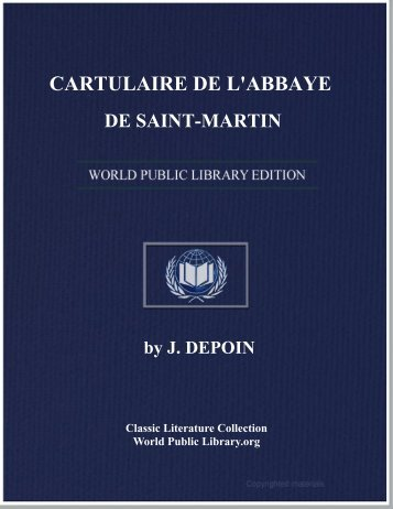 cartulaire de l'abbaye de saint-martin - World eBook Library
