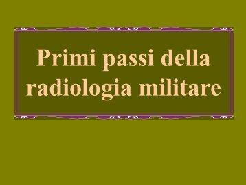 Primi passi della radiologia militare