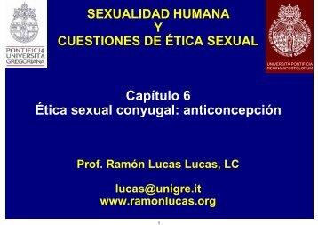 6 Sexualidad Etica Sexual Conyugal.pdf - Ramón Lucas Lucas, LC