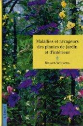 Maladies et ravageurs des plantes de jardin et d'intérieur
