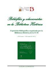 Bibliófilos y coleccionistas en la Biblioteca Histórica Exposición ...