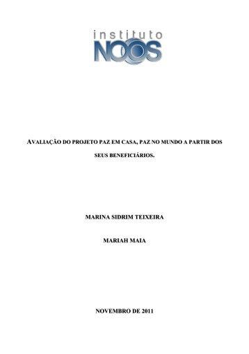 Acesse aqui a avaliação do projeto Paz em casa - Instituto Noos