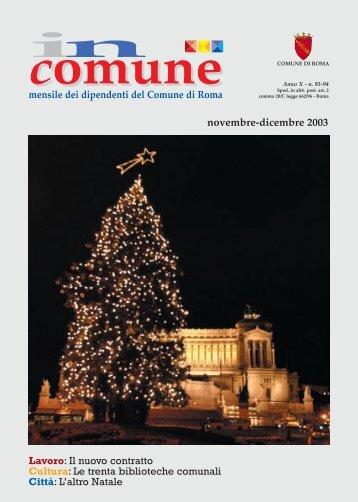 novembre-dicembre 2003 Lavoro: Il nuovo contratto Cultura: Le ...