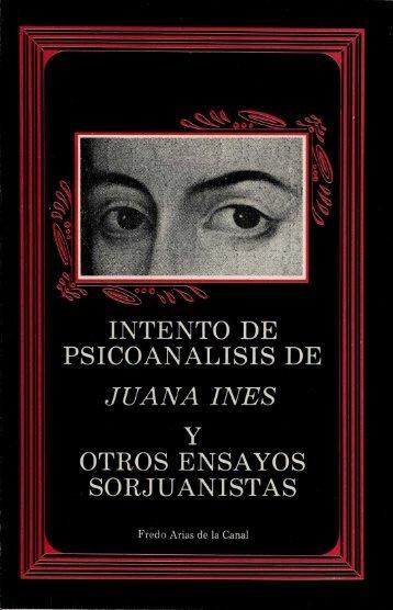 Intento de psicoanálisis de Juana Inés - Frente de Afirmación ...