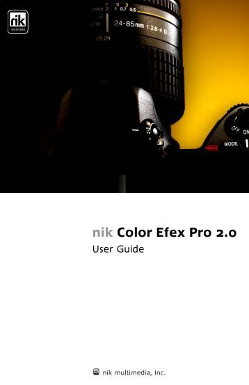 nik Color Efex Pro 2.0 - User Guide - v.2.005-106 - Nik Software